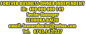 Forever Business Owner (FBO) - Senior Manager LEONORA BACIU